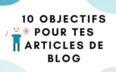10 idées d'objectifs marketing pour tes articles de blog
