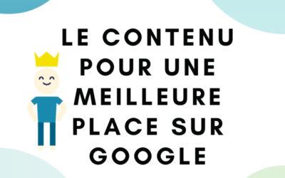 7 idées toutes simples pour te servir du contenu et améliorer le positionnement de ton site sur Google