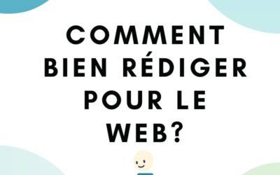 Comment bien rédiger pour le web ?