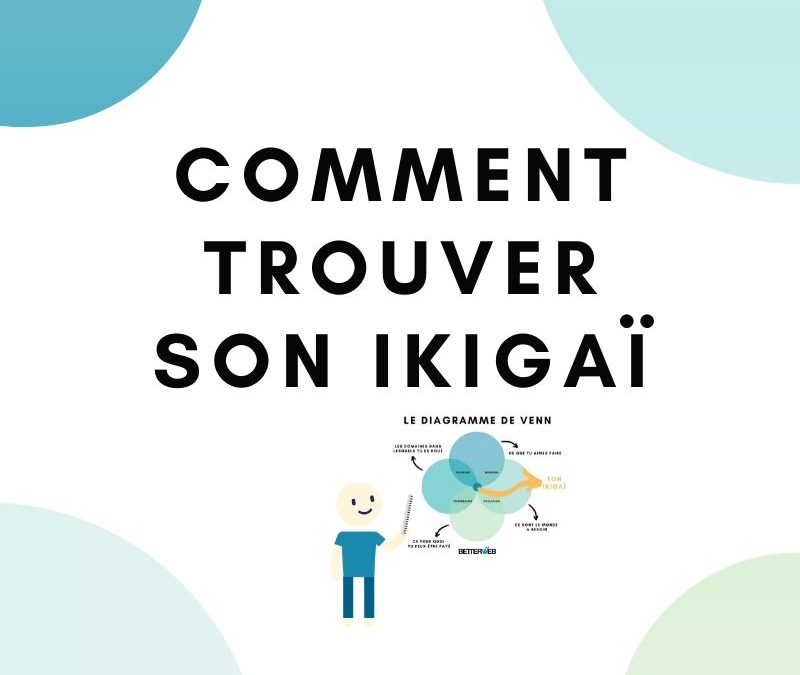 Comment trouver son ikigaï ?