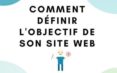 Comment déterminer l'objectif global de ton site web?