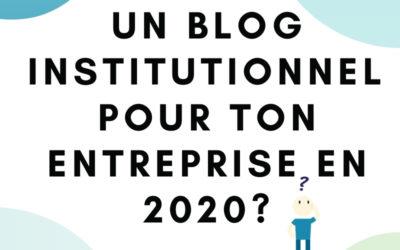 Ta société peut-elle se passer du blogging en 2020?